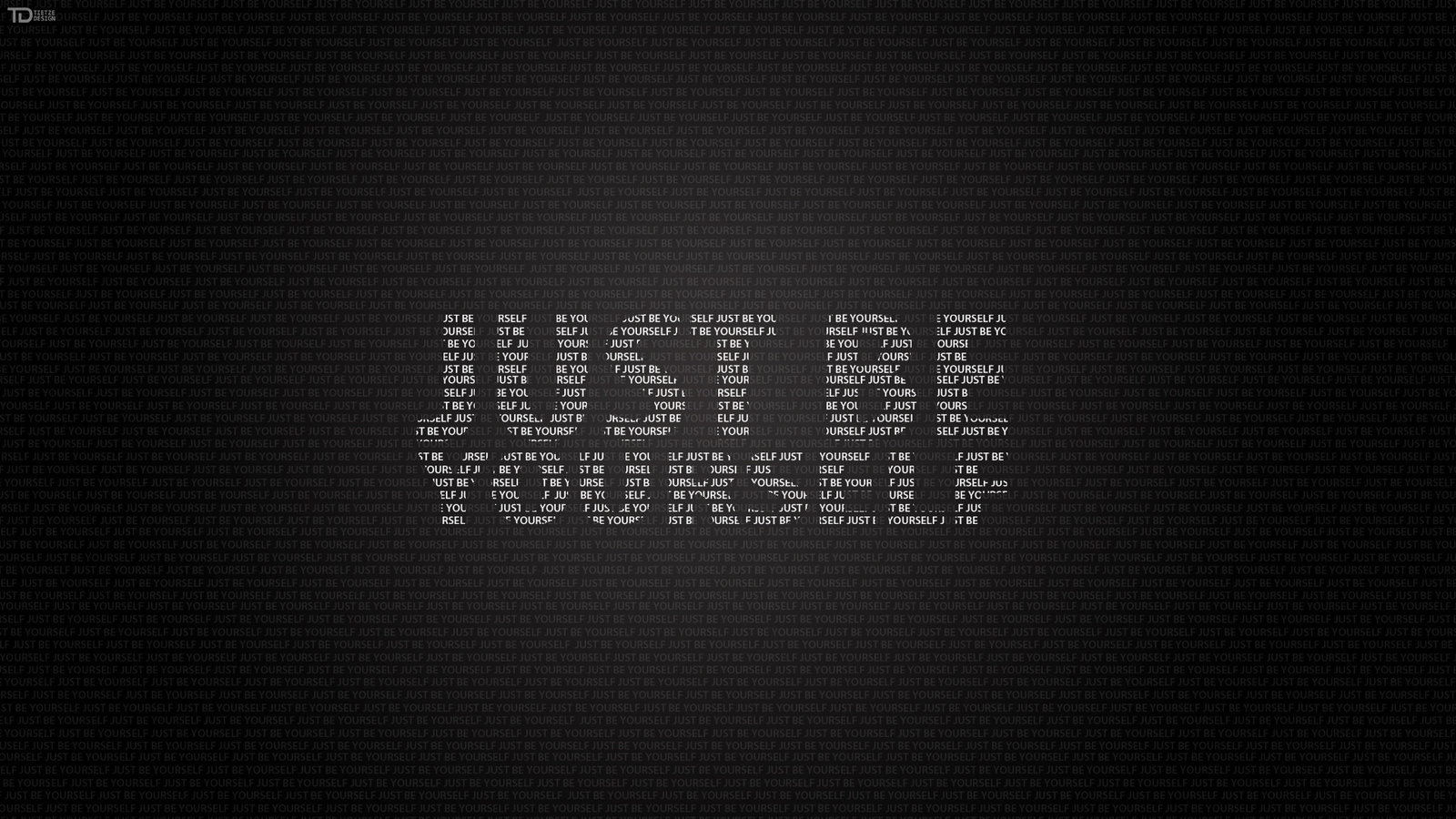 'Be Yourself'